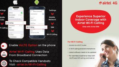 Airtel Wi-Fi Calling: అదనపు ఛార్జీలు అవసరం లేదు, ఎక్కడి నుంచైనా వైఫై కాలింగ్ సర్వీస్, తెలుగు రాష్ట్రాల్లో అందుబాటులోకి తీసుకువచ్చిన ఎయిర్టెల్, సపోర్ట్ చేసే ఫోన్ల లిస్ట్ ఓ సారి తెలుసుకోండి