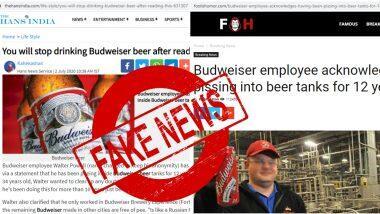 Budweiser 'Piss' Fact Check: బడ్వైజర్ బీర్లలో మానవ మాత్రం, సోషల్ మీడియాలో వైరల్ అయిన న్యూస్, ఆ వార్త పచ్చి అబద్దం, వినోదాన్ని పంచేందుకు రాశారట..