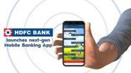 HDFC Bank Mobile App:హెచ్డీఎఫ్సీ మొబైల్ బ్యాంకింగ్ యాప్ క్రాష్, సమస్యను పరిష్కరించామని తెలిపిన బ్యాంక్ యాజమాన్యం, అసౌకర్యానికి చింతిస్తున్నామని తెలిపిన హెచ్డీఎఫ్సీ ప్రతినిధి రాజీవ్ బెనర్జీ