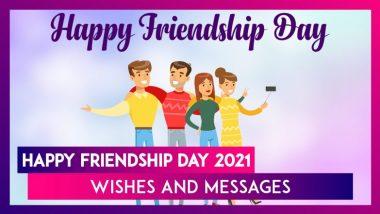Friendship Day 2021 Wishes: అంతర్జాతీయ స్నేహితుల దినోత్సవం 2021, స్నేహితుల దినోత్సవ శుభాకాంక్షలు చెప్పేద్దామా.. స్నేహితుల దినోత్సవం ఎప్పుడు.. ఎలా పుట్టింది పూర్తి సమాచారం మీకోసం